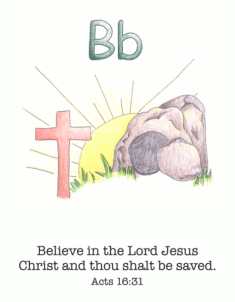 believe in the Lord Jesus Christ