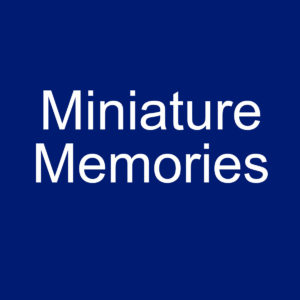 Miniature Memories