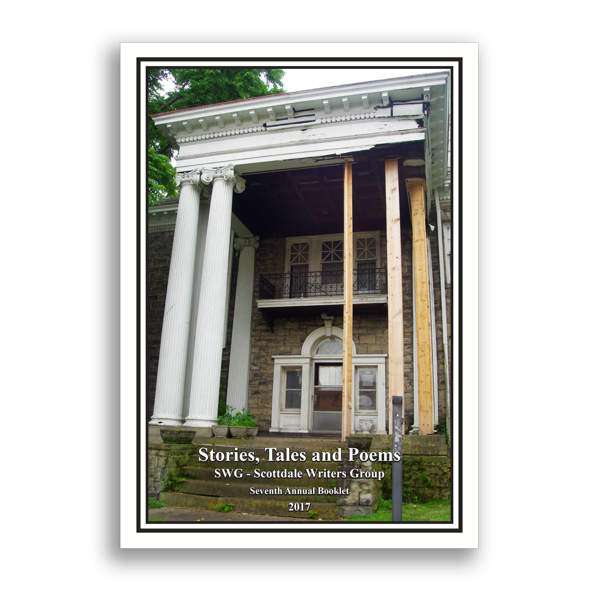 Stories, Tales and Poems by the Scottdale Writers Group