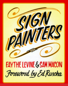 sign painters faythe levine sam macon