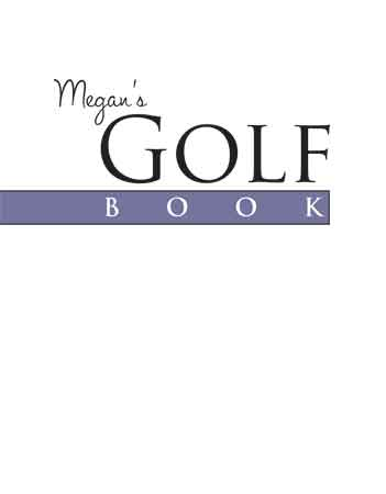 Megan's Golf Book